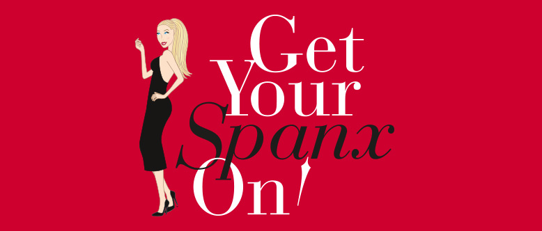 Get your Spanx on